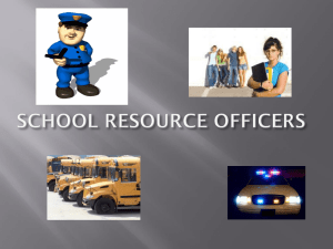 ROLE OF A SCHOOL RESOURCE OFFICER