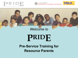 PRIDE 1 - SLIDES - Morris County Foster Parents Association