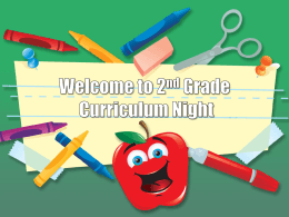 2nd Grade`s Curriculum Night PowerPoint