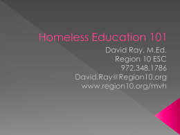 Homeless Education 101 - Region 10 Education Service Center