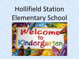 K Orientation 2014-15 - Hollifield Station Elementary School
