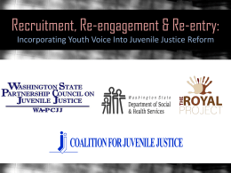 Recruitment, Re-engagement & Re-entry: Incorporating Youth Voice