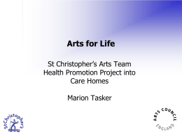 Arts for Life Care Presentation by Marion Tasker