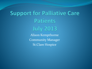 Support for Palliative Care Patients July 2013