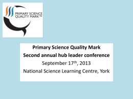 PSQM update - Primary Science Quality Mark