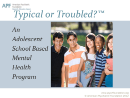 Typical or Troubled?* - American Psychiatric Association