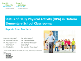 Status of Daily Physical Activity (DPA) in Ontario Elementary School