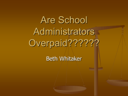 Are School Administrators Overpaid