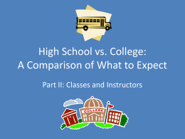 High School versus College: A Comparison of What to Expect