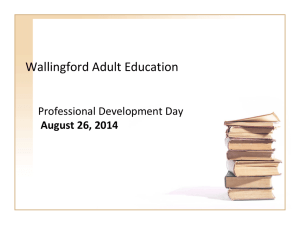 August 26, 2014 Professional Development Day 1 PowerPoint