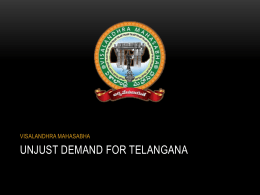 The Unjust demand for telangana & its consequences