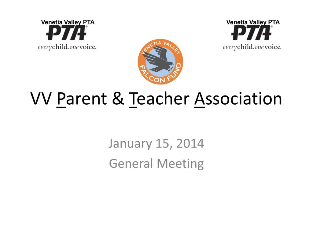 PTA GENERAL MEETING 01_15_2014