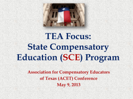 TEA Focus: State Compensatory Education (SCE) Program