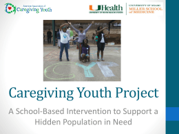 A School-Based Intervention to Support a Hidden Population in Need
