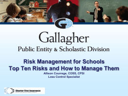 Risk Management for Schools Top Ten Risks and How to Manage