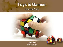 Toys and Games Then & Now