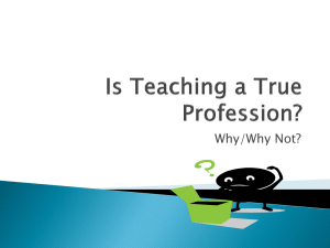 Is Teaching a True Profession?