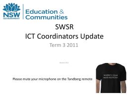 SWSR Term 3 2011 ICT Coordinators Update