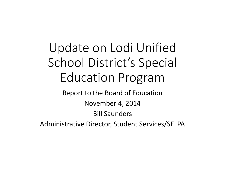 Update On Lodi Unified School District S Special Education Program