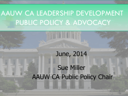 AAUW CA CONVENTION 2014 ADVOCACY WORKSHOP