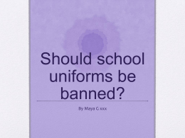Should school uniforms be banned?