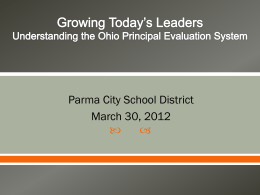 Growing today*s Leaders Understanding the Ohio Principal