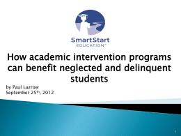 The Benefits of Academic Intervention Programs