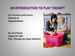 PowerPoint 2007 - Play Therapy UK