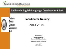 2013 CELDT Coordinator Training