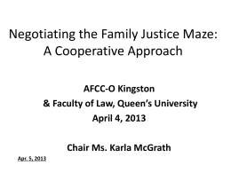 Negotiating the Family Justice Maze: A Cooperative