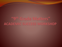 9th Grade Matters PowerPoint Presentation