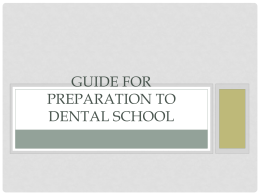 Guide for Preparation to Dental School - Pre