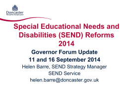 Special Educational Needs and Disabilities (SEND) Reforms 2014