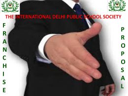 Franchise proposal - The International Delhi Public School Society