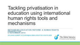 Rethinking Education Reform: A Human Rights Perspective 6