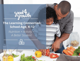 The Good4Growth™ Approach, School-Age