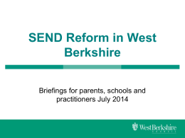 SEND Reform in West Berkshire - Briefing for