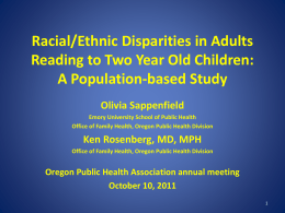 Racial/Ethnic Disparities in Adults Reading to Two Year Old Children