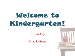 PowerPoint from Back-to-School Night - Mrs. Grimes