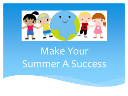 Make Your Summer a Success! - Life Lessons for Little Ones