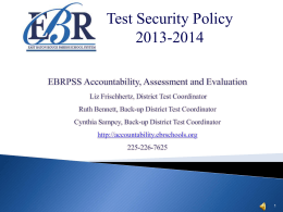 East Baton Rouge Test Security Powerpoint