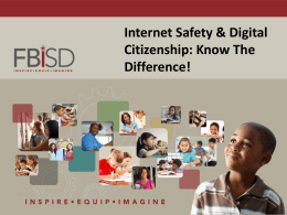 Internet Safety & Digital Citizenship Informational Presentation