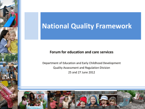 National Quality Framework - Department of Education and Early