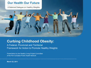 `Our Health Our Future: A National Dialogue on Healthy Weights