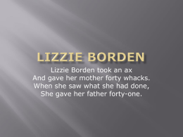 Lizzie Borden Power Point III