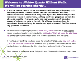 Welcome to Hidden Sparks Without Walls. We will be starting shortly*