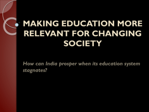 MAKING EDUCATION MORE RELEVANT FOR CHANGING SOCIETY