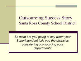 Outsourcing Success Story Santa Rosa County School District
