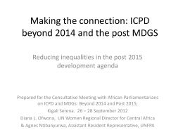 Making the connection – ICPD beyond 2014 and the post MDGs