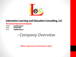 Interactive Learning and Education Consulting, LLC The School